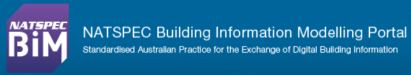 NATSPEC Building Information Modeling BIM Standards of Australia