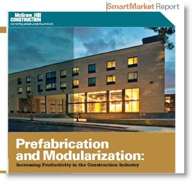Download McGraw-Hill SmartMarket Report | Prefabrication and Modularization | 2011