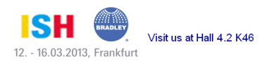 Bradley ISH 2013 Booth Location | Hall 4.2 K46 | Frankfurt Germany