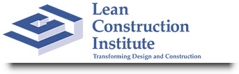 Lean Construction Institute (LCI) | Transforming Design and Construction