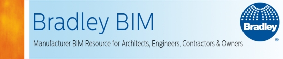 Bradley BIM Initiative | Manufacturer BIM Resource for Architects, Engineers, Contractors and Owners