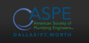 ASPE - Dallas |  Fort Worth Texas Chapters - American Society of Plumbing Engineers