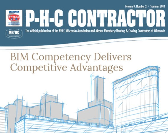 Plumbing-Heating-Cooling Contractors | Wisconsin Association Magazine Summer 2014 | Bradley BIM Article