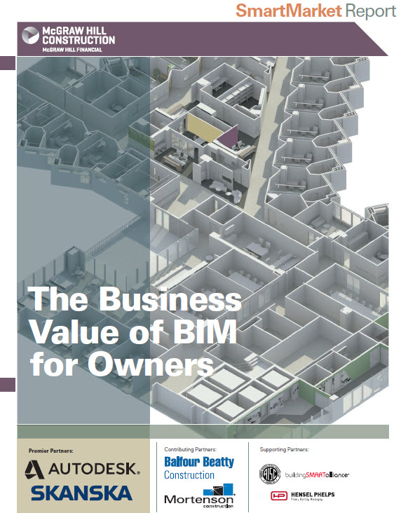 Download McGraw-Hill Construction Business Value of BIM for Owners SmartMarket BIM Report