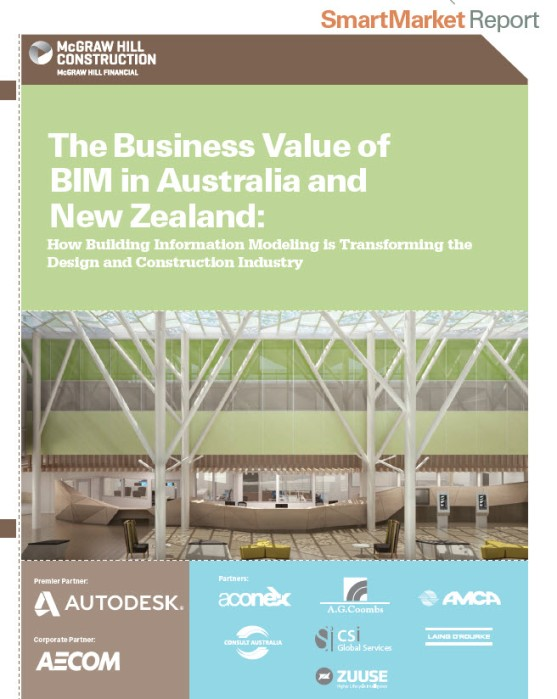 Download 2014 60-page BIM Report: McGraw-Hill Construction Business Value of BIM in Australia and New Zealand